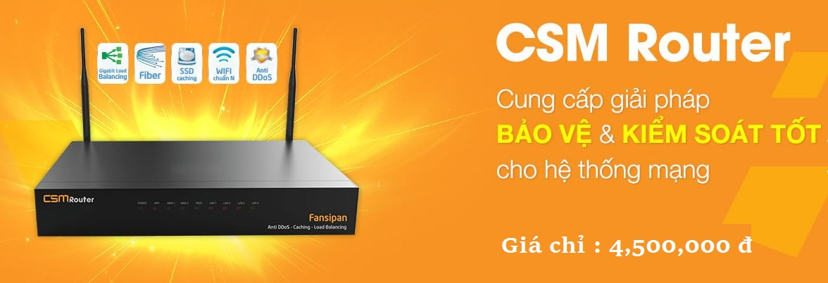 CSM Router , Router Cho Phòng Game